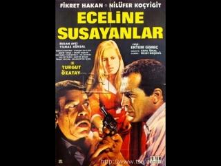 Eceline Susayanlar - Fikret Hakan _ Nilüfer Koçyiğit (1967 - 71 Dk)