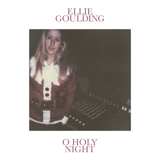 Ellie Goulding альбом O Holy Night