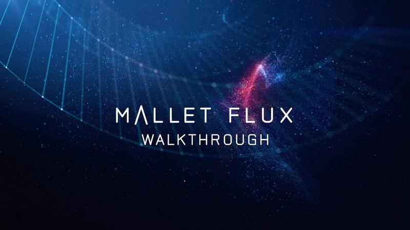 Native Instruments MALLET FLUX Get to know