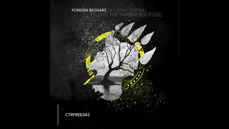Foreign Beggars - 24/7 (feat. Feed Me) [Floyd the Barber Free Bootleg]