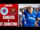 Rangers vs. St Johnstone _ Rangers hit five to thrash St Johnstone _ Ladbrokes P