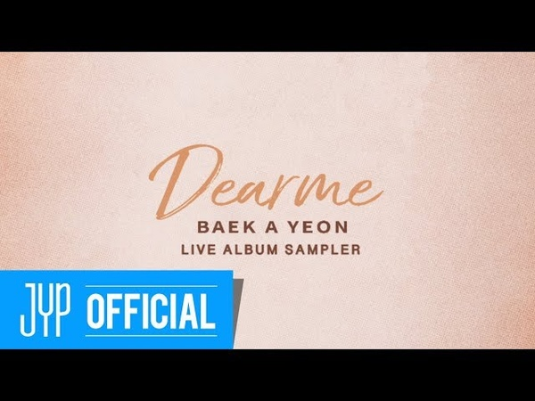 Baek A Yeon Dear me Live Album Sampler