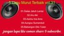5 lagu murut terbaik vol 31