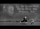 Я буду рад, когда ты помрешь, ты, негодяй / I'll Be Glad When You're Dead You Rascal You / 1932 / Дэйв Фляйшер