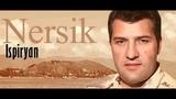 Nersik Ispiryan - Arciv Slacir Azgagrakan Erger