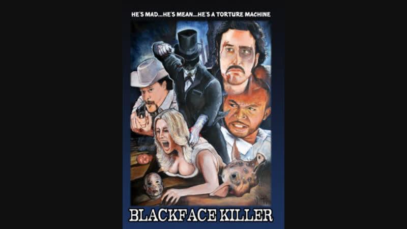 Blackface Killer