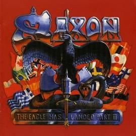 Saxon альбом The Eagle Has Landed Pt. II (Live)