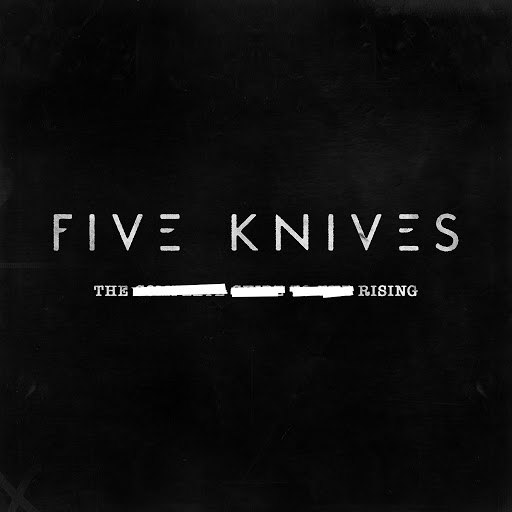 FIVE KNIVES альбом The Rising