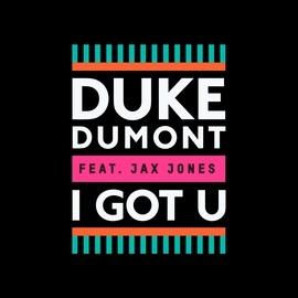 Duke Dumont альбом I Got U