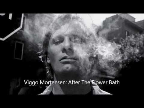 Viggo Mortensen After The Flower Bath