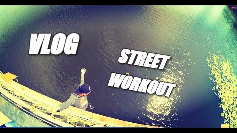 VLOG|STREET WORKOUT|Vinnitsa|Static. VN Motivation