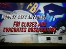 FBI closes and evacuates observatory in New Mexico and nobody says anything