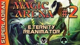 Magic Arena Standard Eternity Reanimator #2