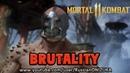 Mortal Kombat 11 - МОЁ ПЕРВОЕ БРУТАЛИТИ