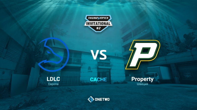 Thunderpick Invitational 2 LDLC vs Property BO1 by Afor1zm