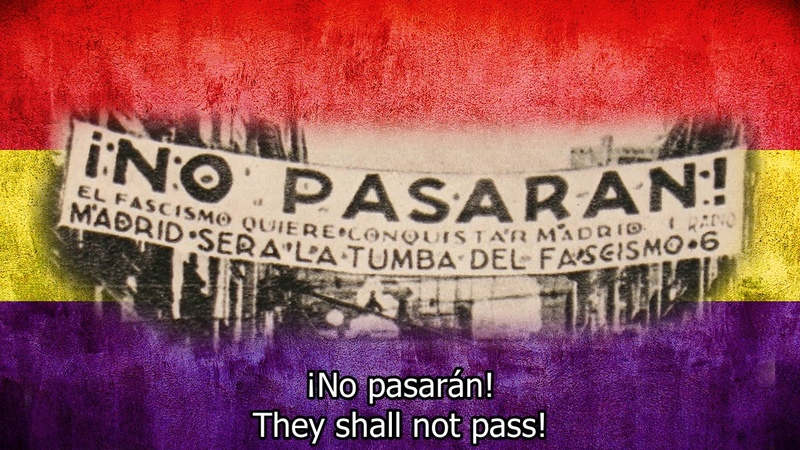 Spanish civil war song They shall not pass! (¡No pasarán!) with English lyrics