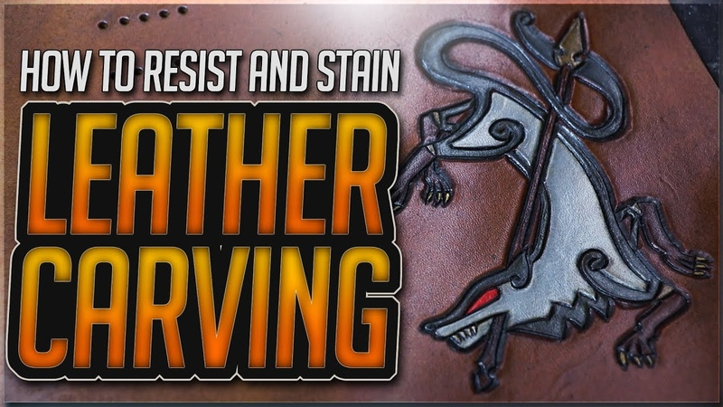 How to RESIST and STAIN Leather Carving