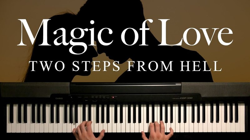 Magic of Love by Two Steps From Hell (Piano)