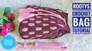 Crochet || Rootys Crochet Bag Tutorial