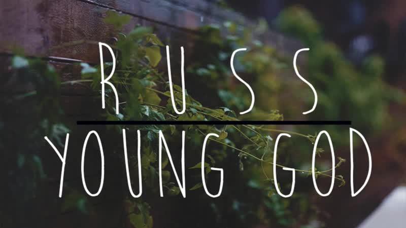 Russ - Yung God