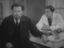 «Доктор Калюжный» (1939) - драма, реж. Эраст Гарин, Хеся Локшина