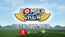 Bomber Crew out 10th July on Xbox One PlayStation 4 and Nintendo Switch