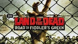 Land of the Dead Road to Fiddler's Green Full HD 1080p60fps Walkthrough No Commentary