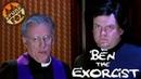 Ben The Exorcist - Сожжем все нафиг