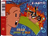 E-Rotic - Fred Come To Bed (The Bed Fred Remix) 1995