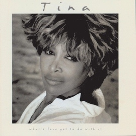 Tina Turner альбом What's Love Got To Do With It