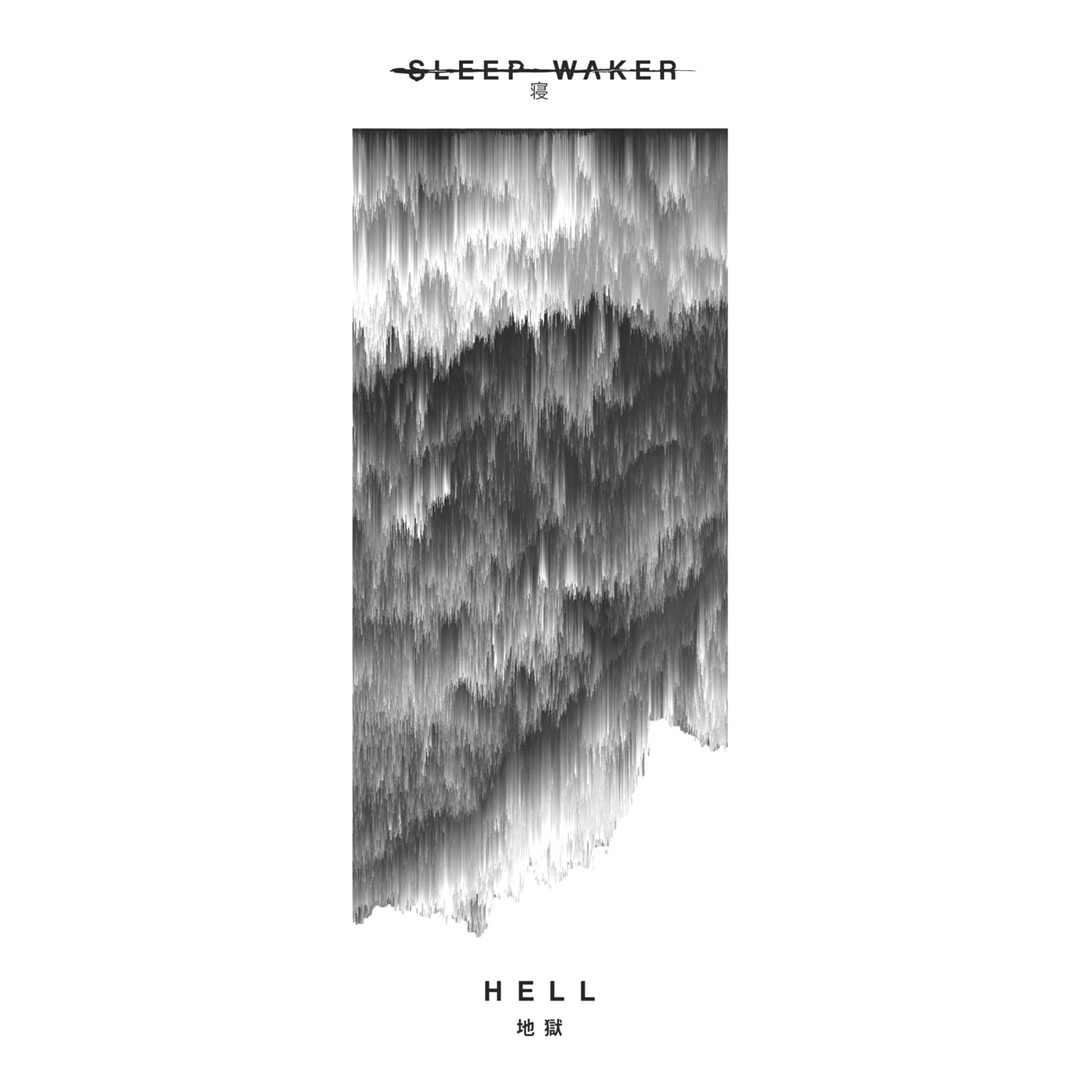 Sleep Waker - Hell [single] (2018)