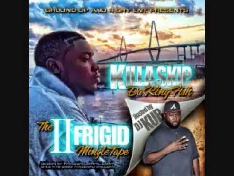 Killa Skip - Here In Charleston Ft. Paba, Scrappy G, Chu Deals