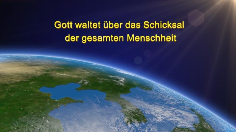 Das Wort Gottes Gott waltet über das Schicksal der gesamten Menschheit