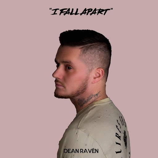 Dean Raven альбом I Fall Apart