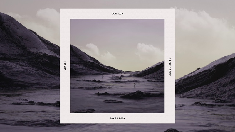 Carl Low - Take a Look (Original Mix)