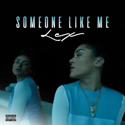 Lex альбом Someone Like Me