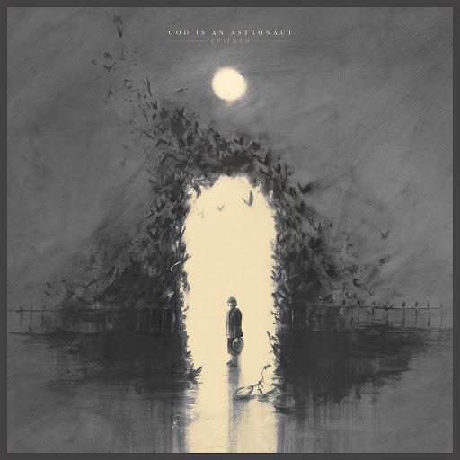 God Is An Astronaut альбом Epitaph