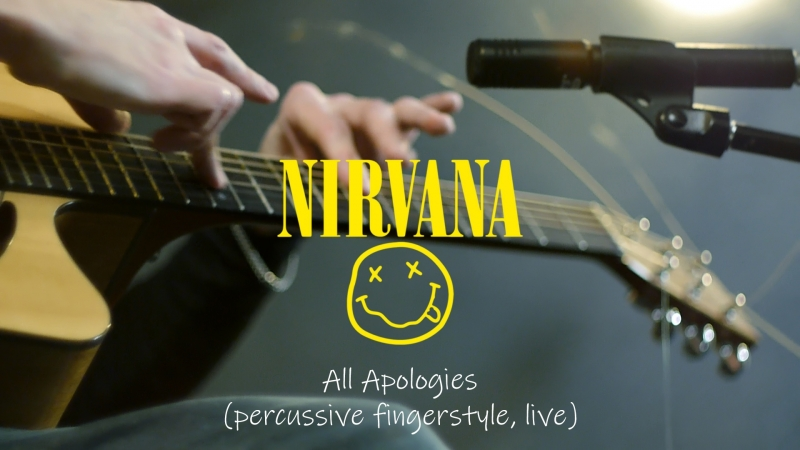 Nirvana - All Apologies (acoustic guitar cover, percussive fingerstyle, live)