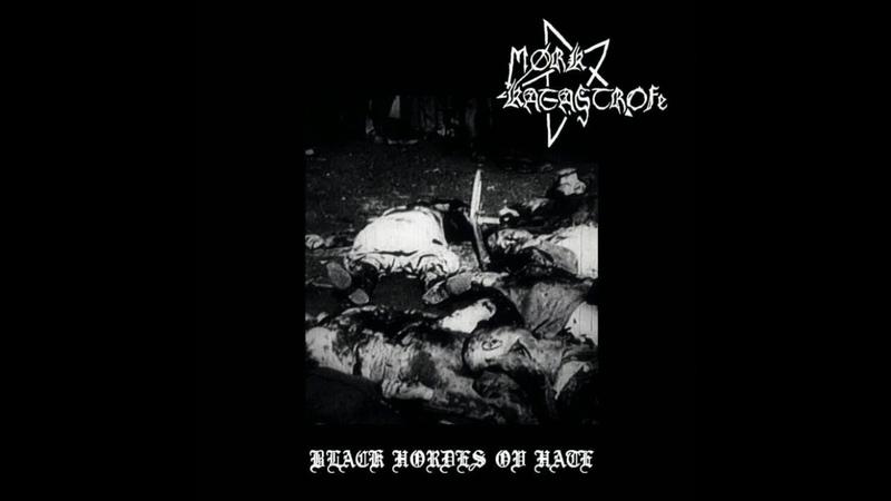 Mørk Katastrofe - Archivos Black Hordes Ov Hate (Full Length 2018)