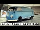 Volkswagen T1 Type 2 VW Bus Porsche Engine powered Bulli Overhaulin