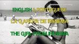 Astrud Gilberto &amp Stan Getz The Girl From Ipanema - English and Portuguese Lyrics and Translation!