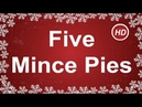 Five Mince Pies with Lyrics Fun Kids Christmas Song Children Love to Sing