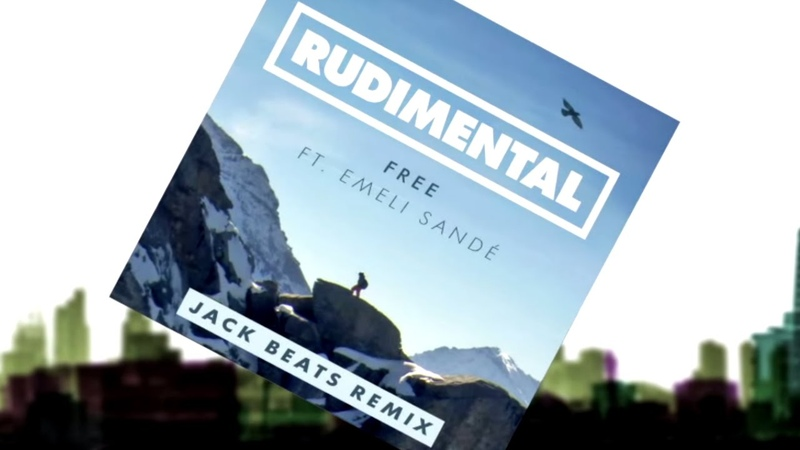 Rudimental - Free ft. Emeli Sandé (Jack Beats Remix) [Official]