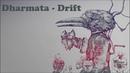 Dharmata - Drift [MM]