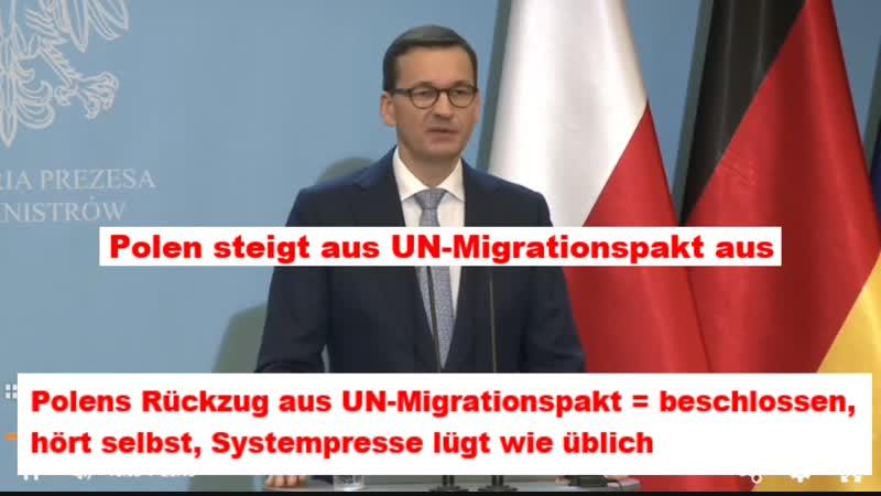 Polen steigt ganz klar aus UN-Migrationspakt aus - Systempresse lügt mal wieder