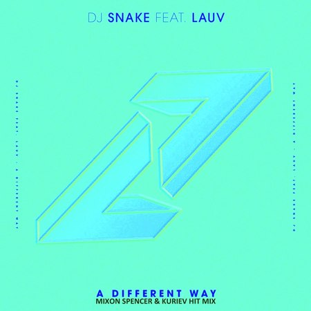 DJ Snake feat. Lauv - A Different Way(Mixon Spencer Kuriev Boot)