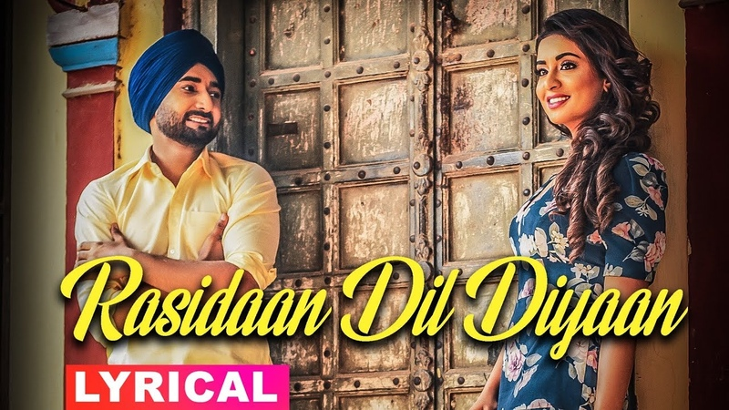 Rasidaan Dil Diyaan Lyrical Video Jassi Gill Ranjit Bawa Ninja Sanj V New Songs 2019
