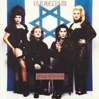 Army Of Lovers альбом Israelism