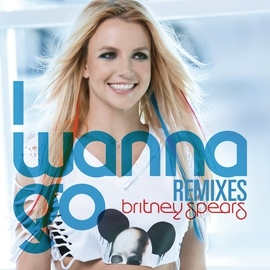 Britney Spears альбом I Wanna Go Remixes