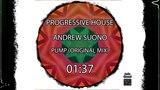 Progressive House Andrew Suono - Pump (original Mix)